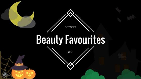 #PamperPicks: October 2017 Beauty Favourites-Pamper.my
